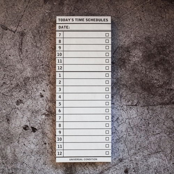 Universal condition Today's time schedules planner notepad
