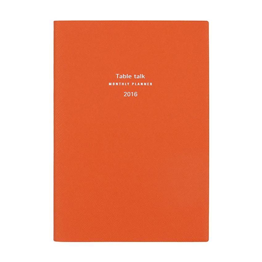 Vermilion orange - 2016 Table talk B6 dated monthly planner