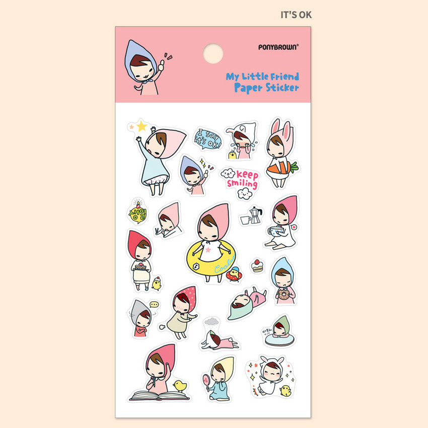 It's OK - PONYBROWN My little friend cute illustration paper sticker