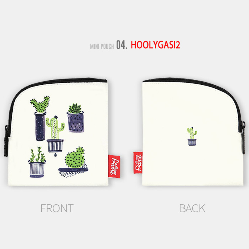 Hoolygasi2 - All new frame D collection mini zipper pouch