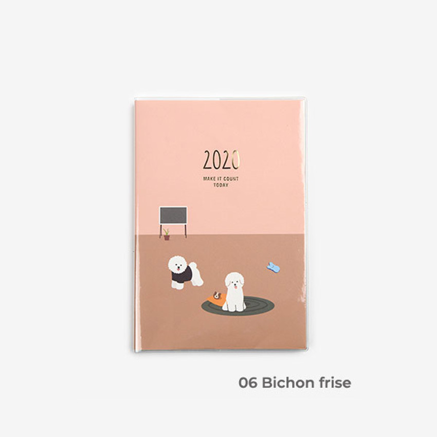 Bichon frise - 2020 Make it count today dated weekly planner diary