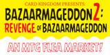 Welcome to Bazaarmageddon 2: Revenge of Bazaarmageddon!