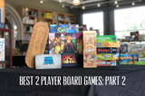 Best Two Player Board Games: 30 minutes – 1 hour