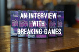 An Interview With Breaking Games