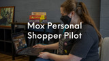 Mox Personal Shopper Pilot