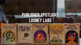 Publisher Spotlight April: Looney Labs