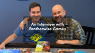 An Interview with Brotherwise Games