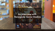 An Interview with Renegade Game Studios