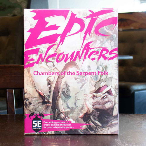 Epic Encounters: Chambers of the Serpent Folk