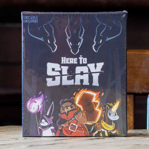 Here to Slay