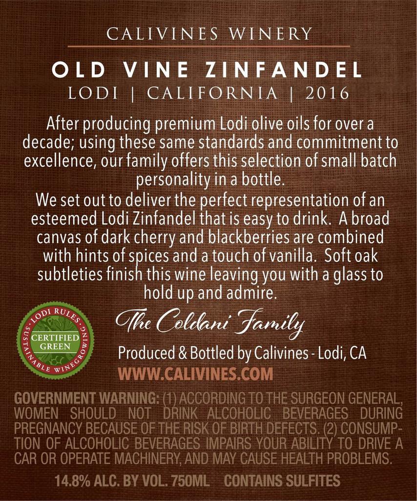 Calivines Old Vine Zinfandel - 2016