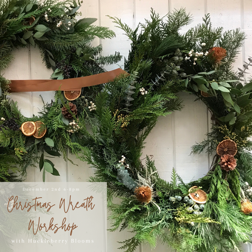 Huckleberry Blooms Christmas Wreath Workshop Ticket