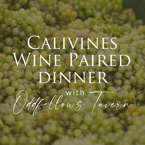 Calivines Wine Paired Dinner