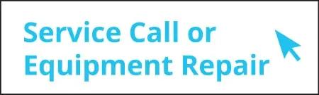 Service Call or Equipment Repair