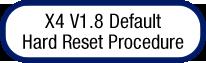 x4-hard-reset-procedure.png
