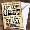Peaky Blinders Funny Birthday Personalised Birthday Card