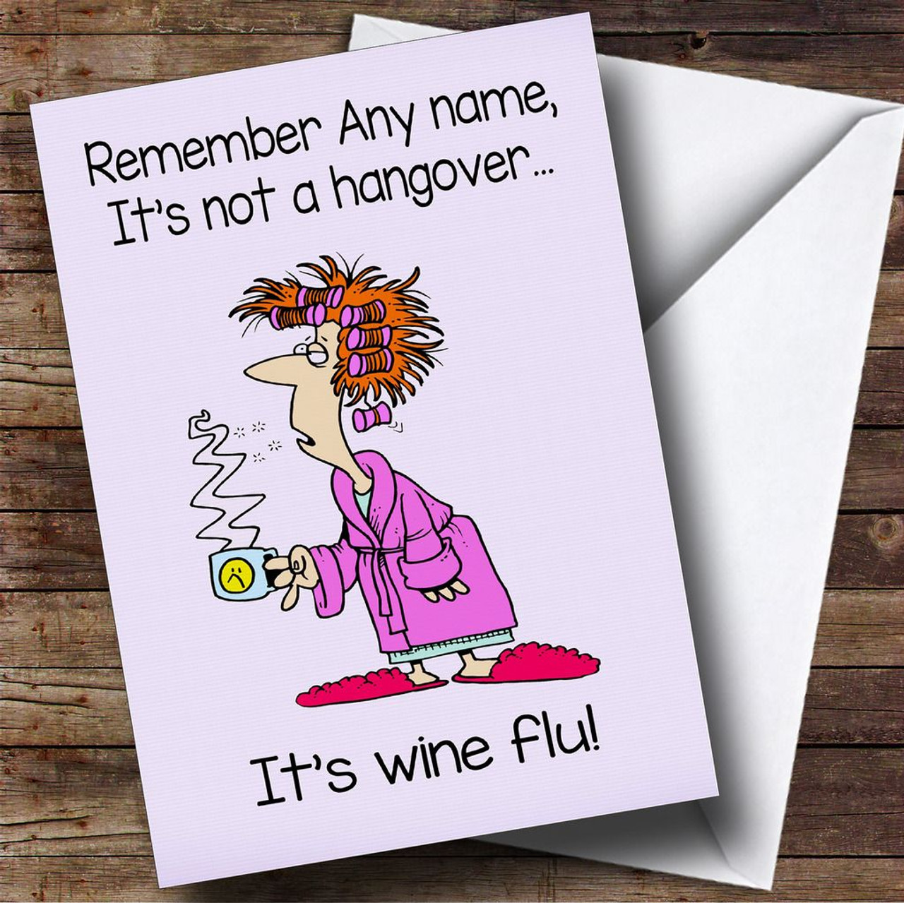 Funny Joke Retro Hangover Wine Flu Personalised Birthday Card