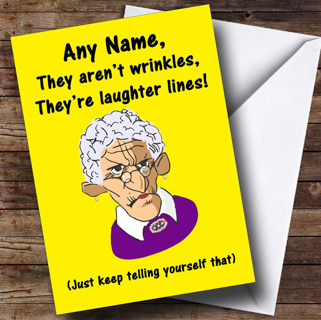 Old Lady Laughter Lines Wrinkles Funny Personalised Birthday Card