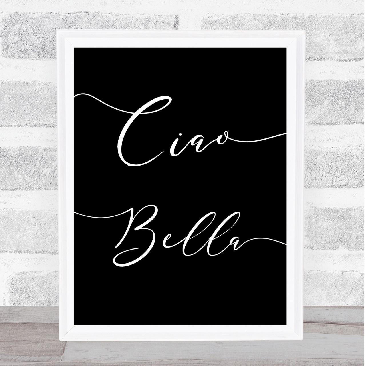 Watercolour Swirly Ciao Bella Quote Print