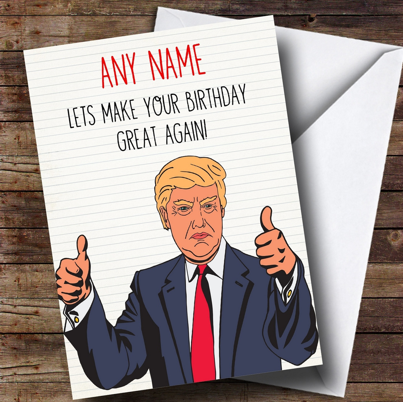 Funny Donald Trump Great Again Personalised Birthday Card