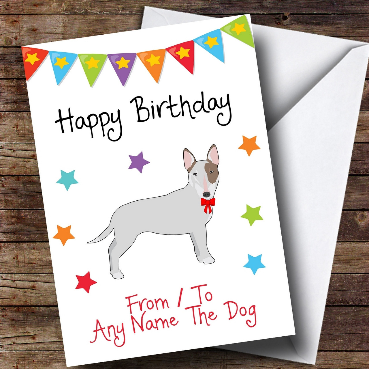 ENGLISH BULL TERRIER DOG CHRISTMAS or BIRTHDAY CARD  Personalised inside /& out