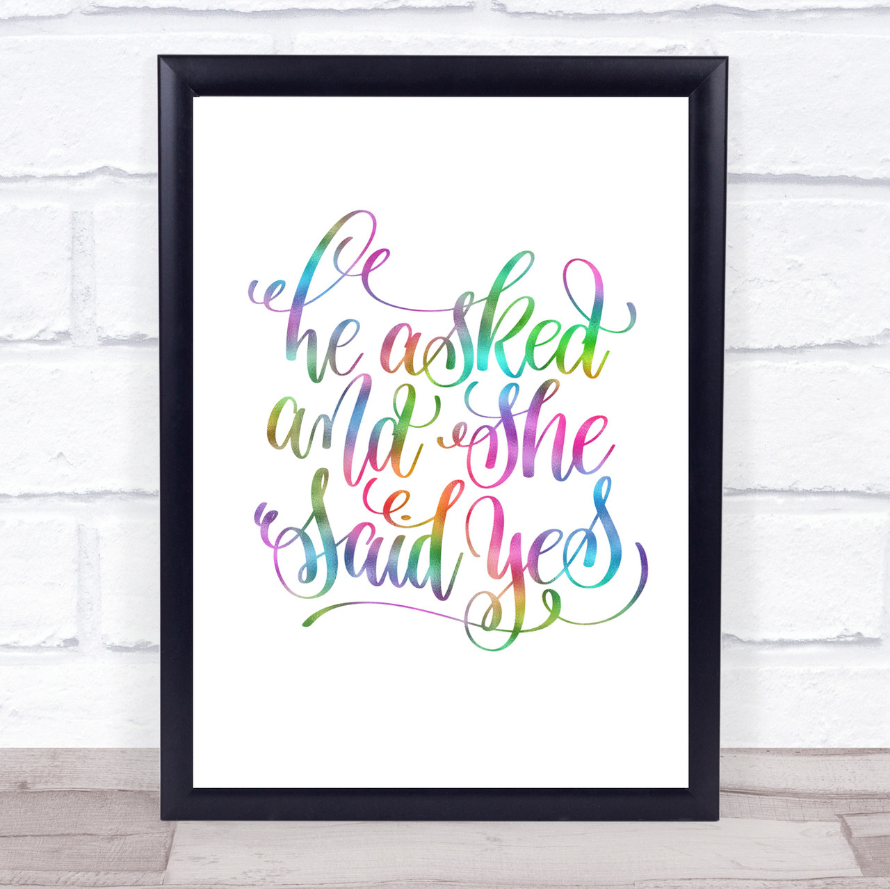 He Asked She Said Yes Rainbow Quote Print The Card Zoo