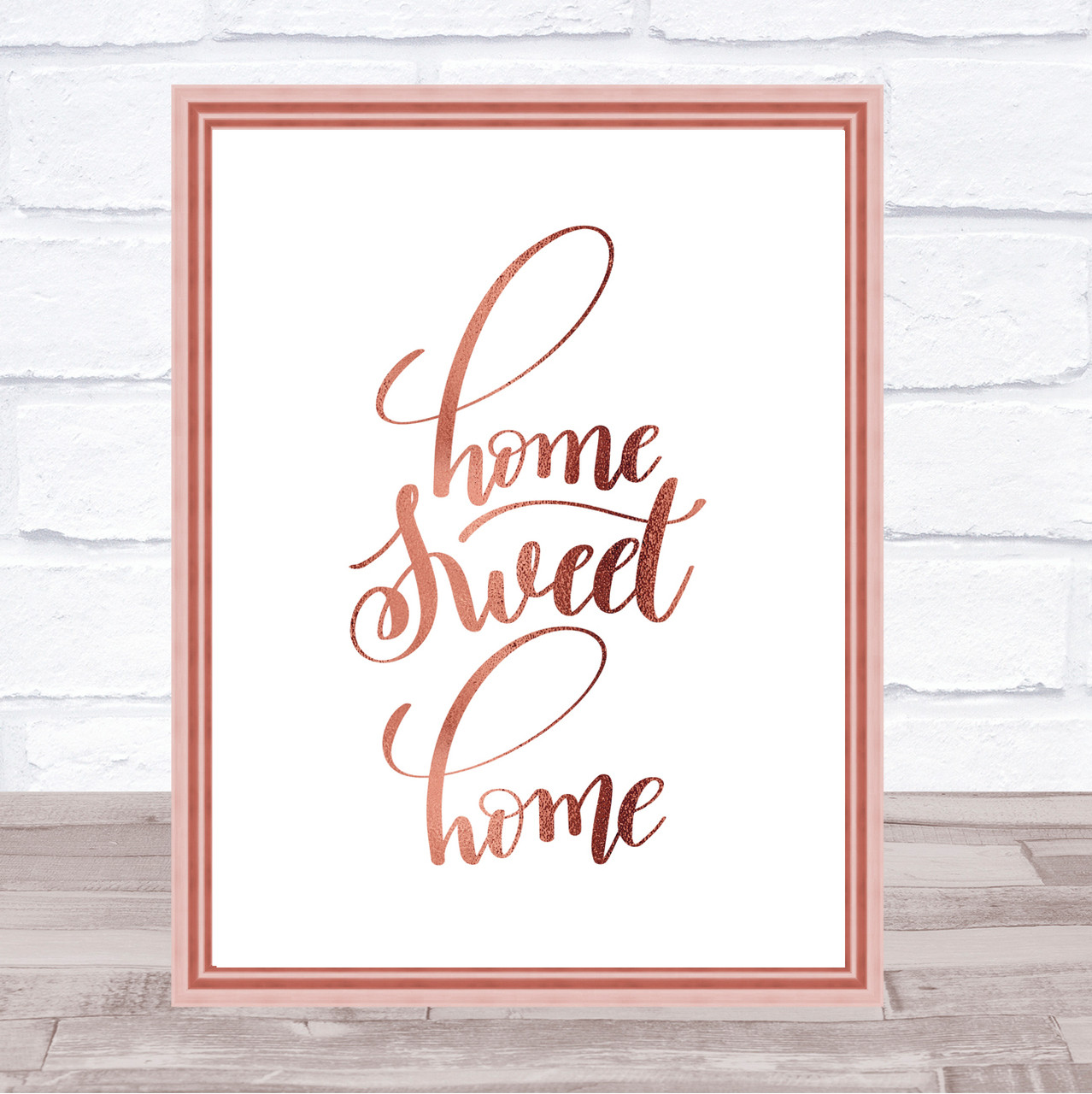 Home Sweet Quote Print Poster Rose Gold Wall Art