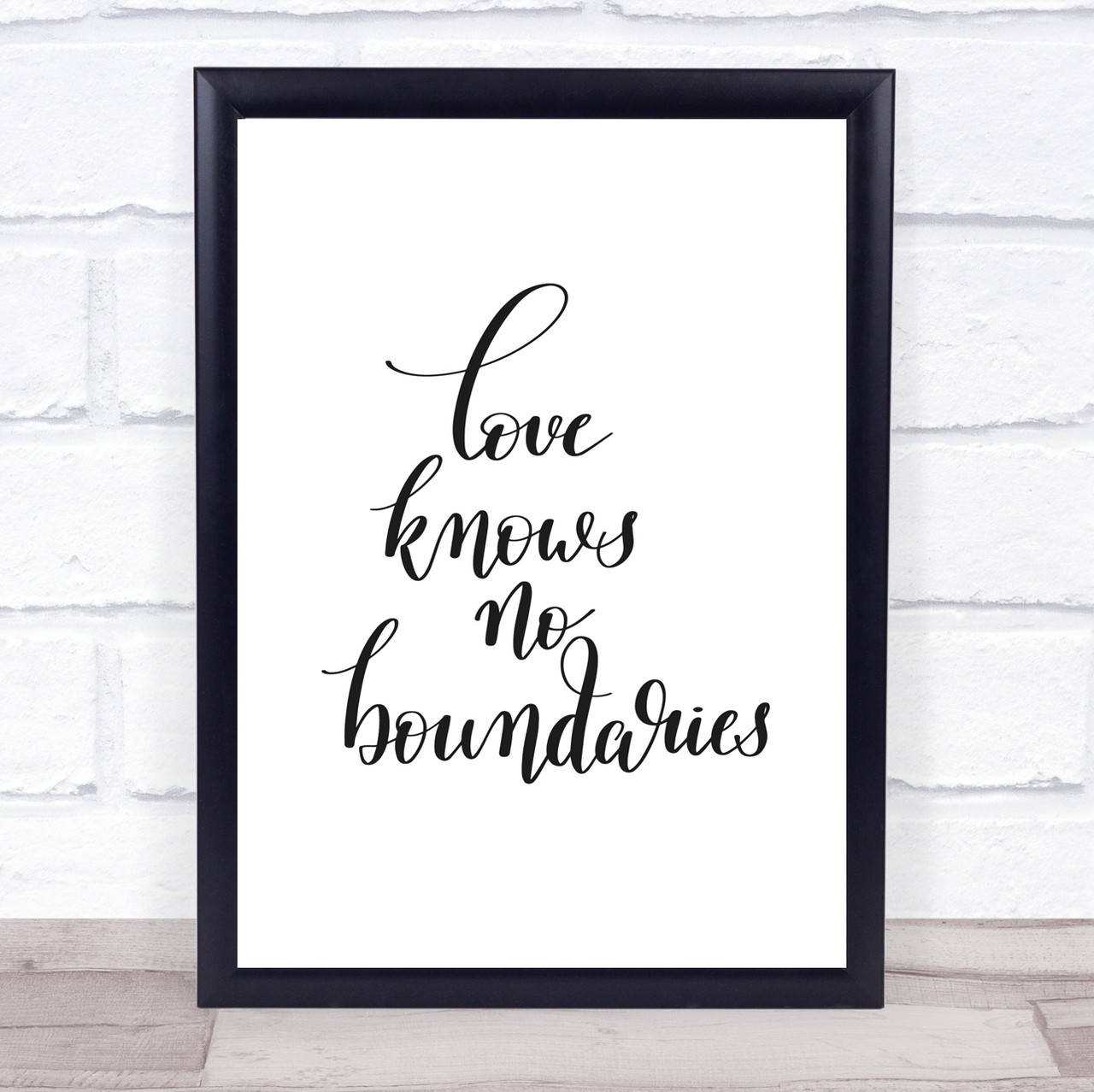 Love Knows No Boundaries Quote Print Poster Typography Word Art