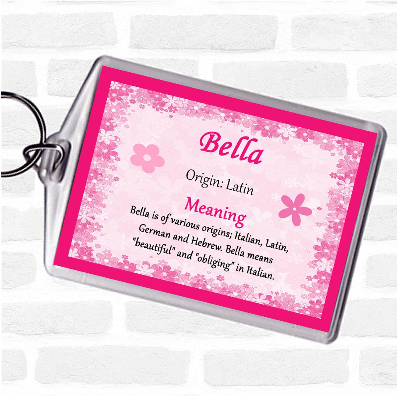 Bella Personalised Name Meaning Keyring