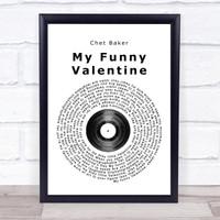 Chet Baker My Funny Valentine Black White Guitar Song Lyric