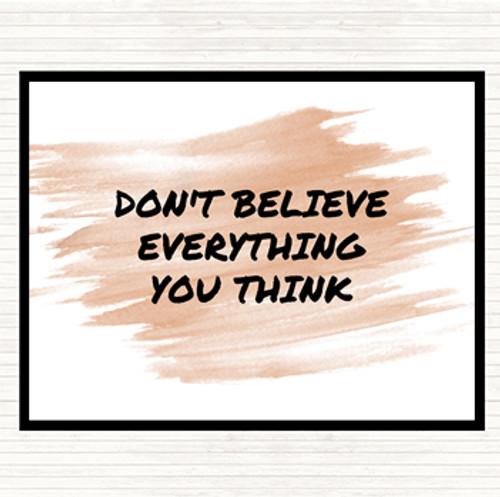 Dont Believe Everything You Think Quote Poster The Card Zoo