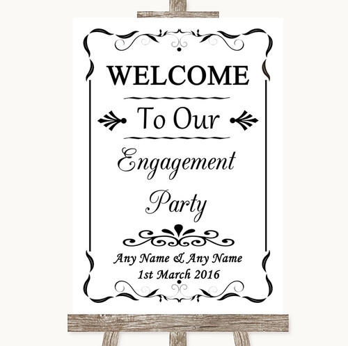 Black & White Welcome To Our Engagement Party Personalised Wedding Sign