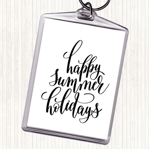 White Black Happy Summer Holidays Quote Bag Tag Keychain Keyring