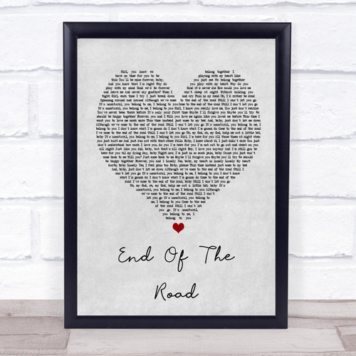 Boyz II Men End Of The Road Grey Heart Song Lyric Quote Print