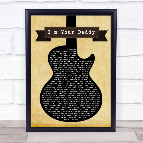 Weezer I'm Your Daddy Black Guitar Song Lyric Quote Print