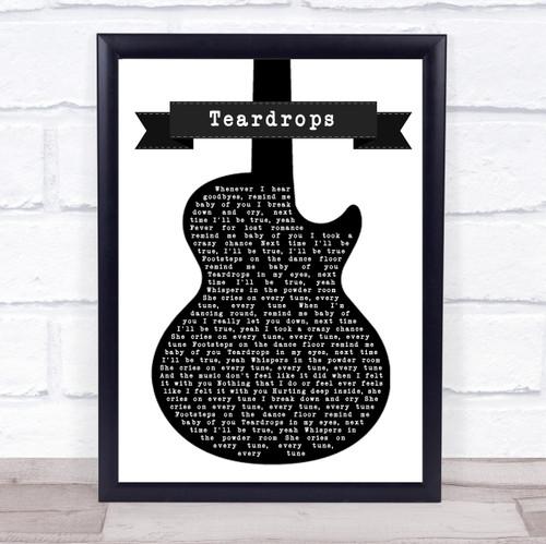 Womack & Womack Teardrops Black & White Guitar Song Lyric Print