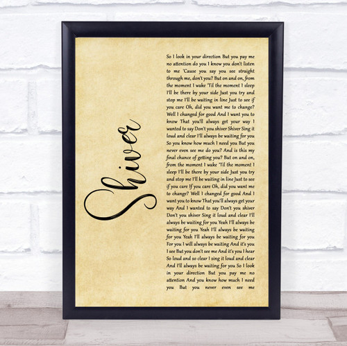 Coldplay Shiver Rustic Script Song Lyric Print