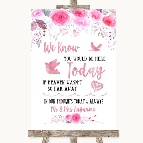 Pink Watercolour Floral Loved Ones In Heaven Personalised Wedding Sign