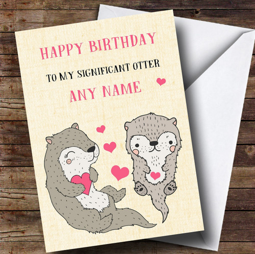 Funny Significant Otter Wife Girlfriend Partner Fiancee Birthday Card