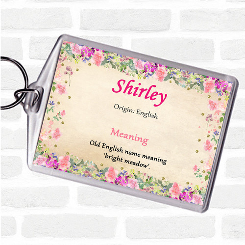 Shirley Name Meaning Bag Tag Keychain Keyring  Floral