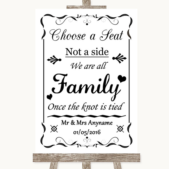 Black & White Choose A Seat We Are All Family Personalised Wedding Sign