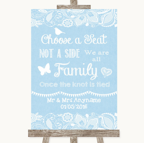 Blue Burlap & Lace Choose A Seat We Are All Family Personalised Wedding Sign