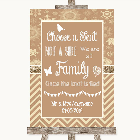 Brown Winter Choose A Seat We Are All Family Personalised Wedding Sign