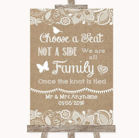 Burlap & Lace Choose A Seat We Are All Family Personalised Wedding Sign