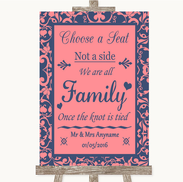 Coral Pink & Blue Choose A Seat We Are All Family Personalised Wedding Sign