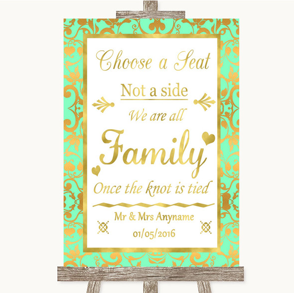 Mint Green & Gold Choose A Seat We Are All Family Personalised Wedding Sign
