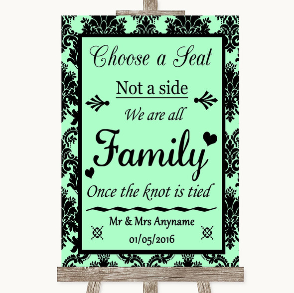 Mint Green Damask Choose A Seat We Are All Family Personalised Wedding Sign