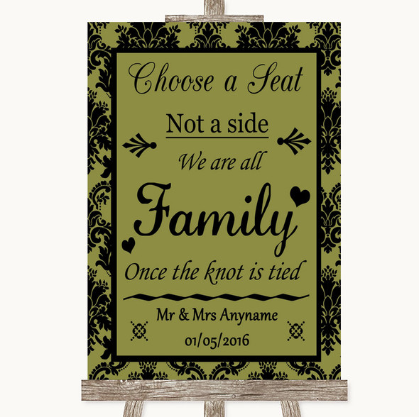 Olive Green Damask Choose A Seat We Are All Family Personalised Wedding Sign