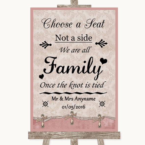 Pink Shabby Chic Choose A Seat We Are All Family Personalised Wedding Sign