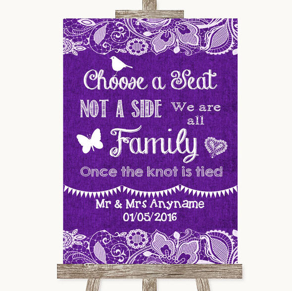 Purple Burlap & Lace Choose A Seat We Are All Family Personalised Wedding Sign